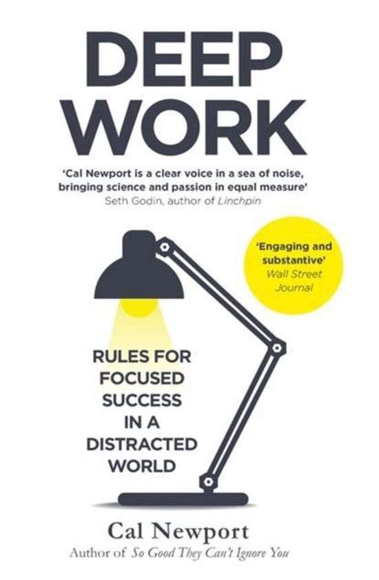 Books on career development: Cal Newport, Deep Work
