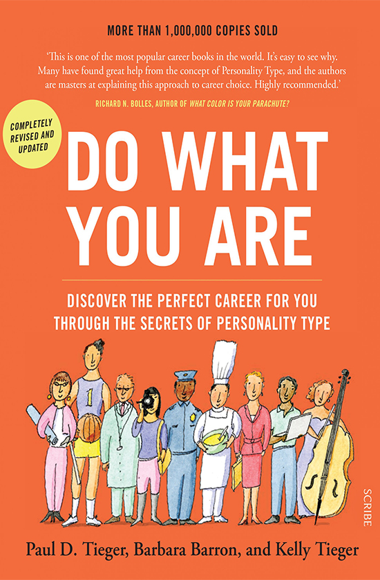 Books on career development: Paul Tieger, Do What You Are