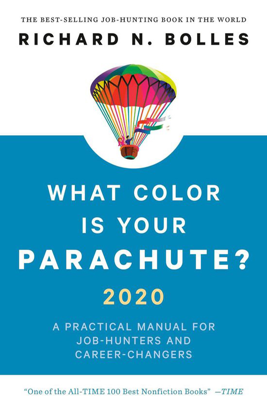 Books on career development: Richard Bollen, What Color is Your Parachute