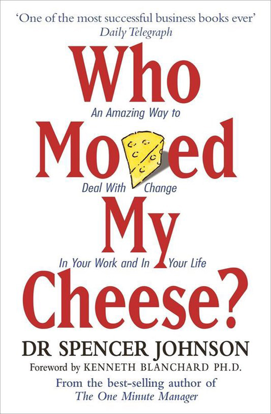 Books on career development: Spencer Johnson, Who Moved My Cheese?