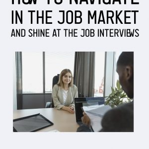 Bielczyk 2021 How To Navigate in the Job Market And Shine at the Job Interviews Cover